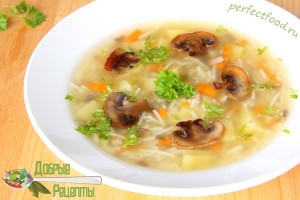 Постный Грибной суп с вермишелью - рецепт