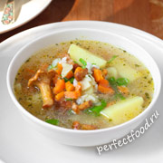 Грибной суп с лисичками — рецепт с фото и видео