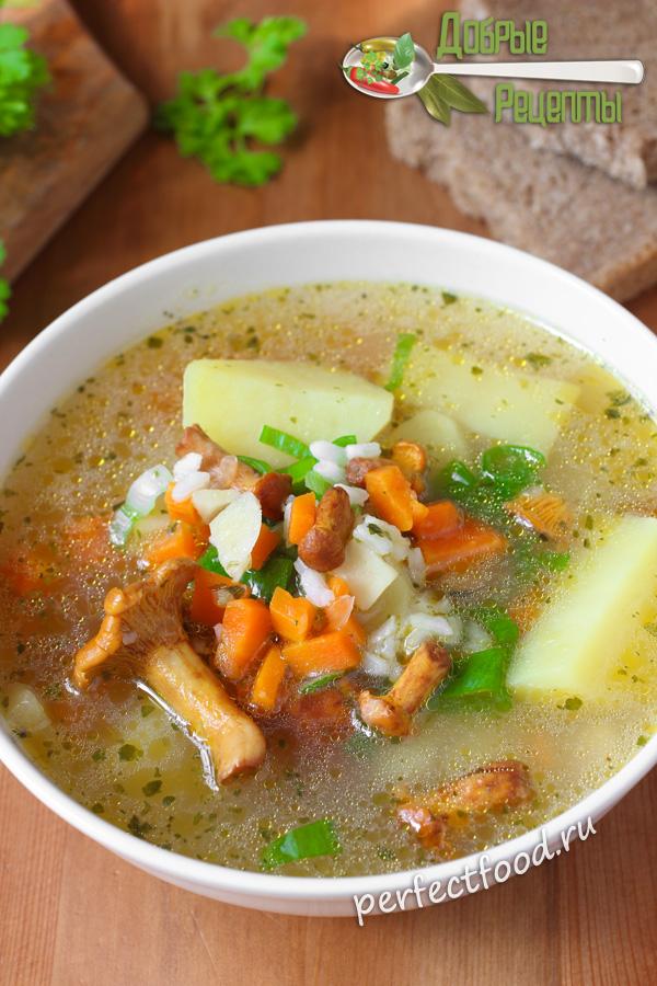 Как приготовить суп с лисичками - рецепт с фото и видео
