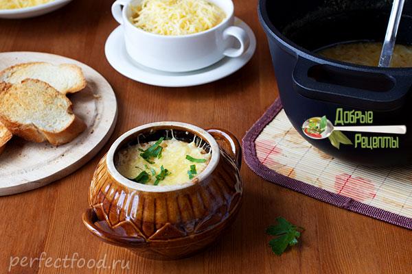 Французский луковый суп - рецепт с фото и видео